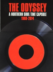 The odyssey : A northern soul time capsule 1968-2014