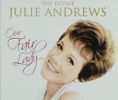The divine Julie Andrews : our fair lady