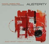 Austerity : ... and what about rage?