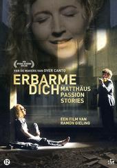 Erbarme Dich : Matthäus Passion stories
