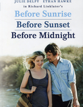 Before sunrise ; Before sunset ; Before midnight