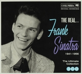 The real ... Frank Sinatra 1941-1956 : the ultimate collection