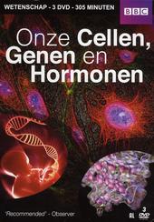 Onze cellen, genen en hormonen