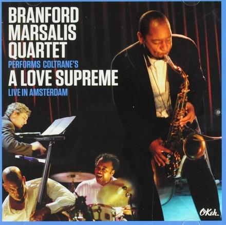 Coltrane's A Love Supreme : live in Amsterdam