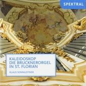 Kaleidoskop : Die Brucknerorgel in St. Florian
