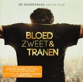 Bloed zweet & tranen : de soundtrack van de film