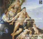 Nel giardino di Partenope : Sonate napoletane per violoncello