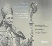 Vêpres du Saint Nom de Marie : Plain-chant grégorien & Pièces d'orgue de Marcel Dupré