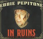 In ruins : Live in Brooklyn