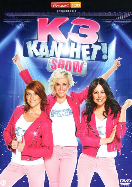K3 kan het! : show