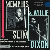 Songs of Memphis Slim & Willie Dixon ; At the Village Gate