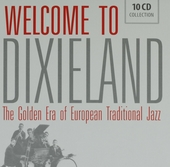 Welcome to Dixieland : the golden era of European traditional jazz