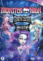 Monster high : geheime geesten