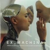 Ex machina : original motion picture sountrack