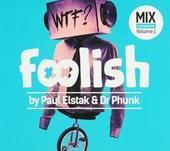 Foolish. vol.1