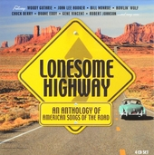 Lonesome highway : An anthology of American songs of the road