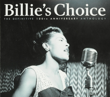 Billie's choice : the definitive 100th anniversary anthology