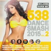 Radio 538 dance smash 2015. vol.2