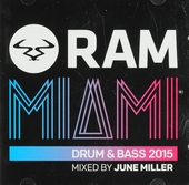 Ram Miami : Drum & bass 2015