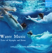 Water music : tales of nymphs and sirens