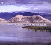 Yarlung Records : 10th anniversary
