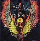 Light my fire : A classic rock salute to The Doors