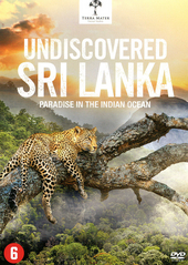 Undiscovered Sri Lanka : paradise in the Indian Ocean