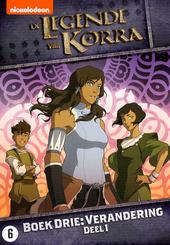 De legende van Korra : boek 3 : verandering. Deel 1