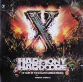Harmony of hardcore : 10 years of the ultimate hardcore feeling