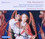 Hör, Kristenhait! : Sacred songs by the last of the minnesingers