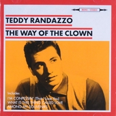 The way of the clown : I'm confessin' ; Journey to love ; Teddy Randazzo twists