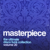Masterpiece : The ultimate disco funk collection. vol.20