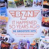 It happened 50 years ago : de grootste hits