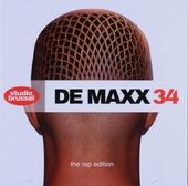 De maxx [van] Studio Brussel. 34, The rap edition