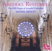 Arundel restored : The Hill organ of Arundel Cathedral