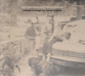 Remembering mountains : unheard songs by Karen Dalton