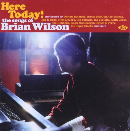 Here today! : the songs of Brian Wilson