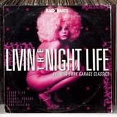 Livin' the night life : 80s New York garage classics