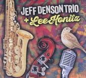 Jeff Denson Trio + Lee Konitz