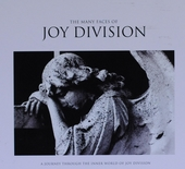 The many faces of Joy Division : a journey through the inner world of Joy Division
