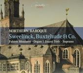 Northern baroque : Sweelinck, Buxtehude & co.