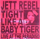 Tight like a baby tiger : live at The Paradiso