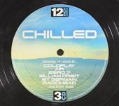 "Chilled : original 12"" mixes"