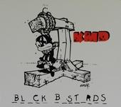 Black bastards ; Rarities & more