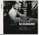 Clara & Robert Schumann : Works for violin, viola & piano