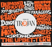 This is Trojan : the original sound of ska, rocksteady and reggae