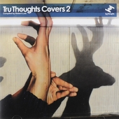 Tru thoughts covers. vol.2