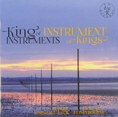 King of instruments, instruments of kings