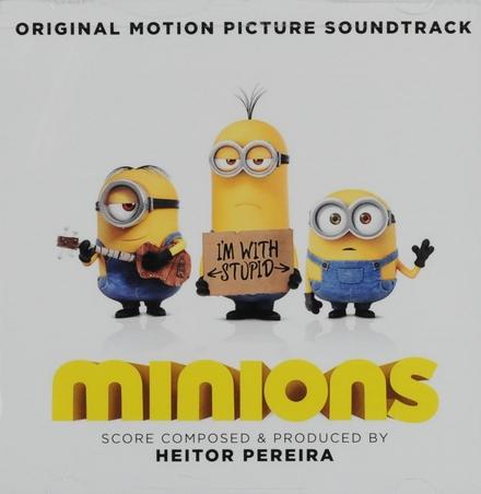Minions : original motion picture soundtrack