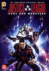Justice League : gods and monsters